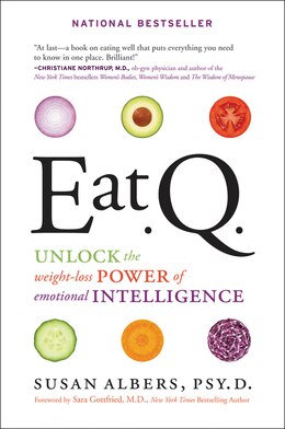 Book Eat Q: Unlock The Weight-Loss Power Of Emotional Intelligence by Susan Albers