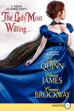 Book The Lady Most Willing...lp: A Novel In Three Parts by Julia Quinn