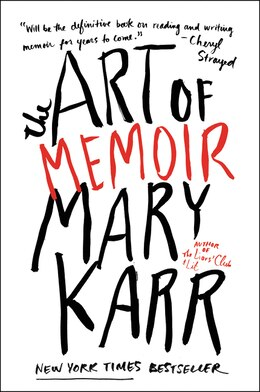 Book The Art of Memoir by Mary Karr