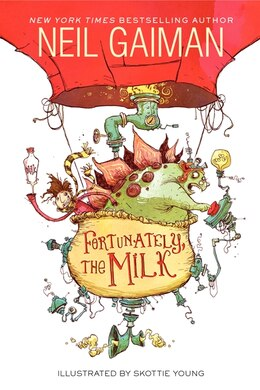 Book Fortunately, The Milk by Neil Gaiman