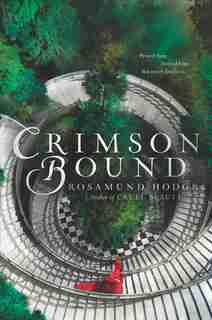 Crimson Bound de Rosamund Hodge