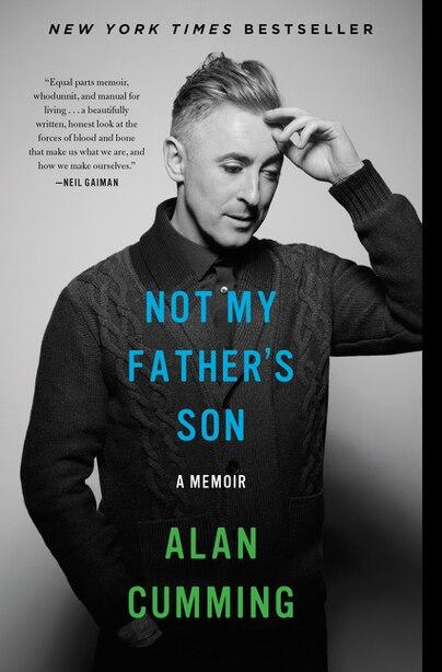 Not My Father's Son: A Memoir de Alan Cumming