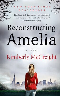 Book Reconstructing Amelia: A Novel by Kimberly Mccreight