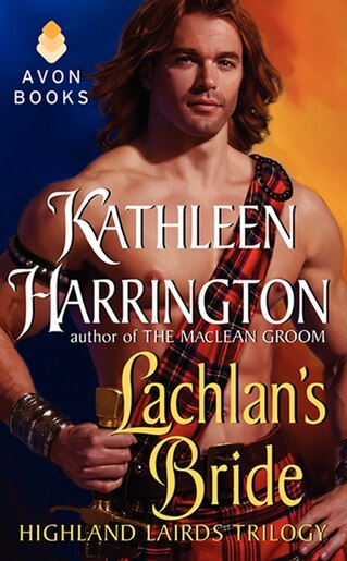 Lachlan's Bride: Highland Lairds Trilogy by Kathleen Harrington