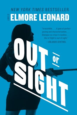 Book Out Of Sight: A Novel by Elmore Leonard