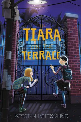 Book The Tiara on the Terrace by Kristen Kittscher