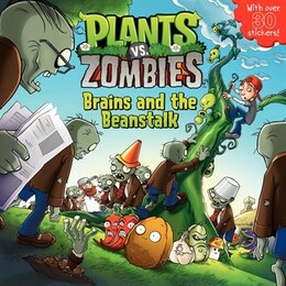 Book Plants Vs. Zombies: Brains And The Beanstalk: Brains And The Beanstalk by Annie Auerbach