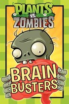 Plants Vs. Zombies: Brain Busters: Brain Busters