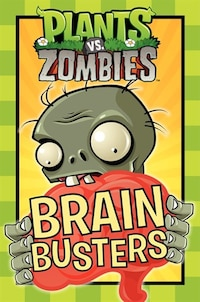 Plants Vs. Zombies: Brain Busters: Brain Busters