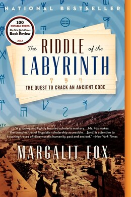 Book The Riddle Of The Labyrinth: The Quest To Crack An Ancient Code by Margalit Fox