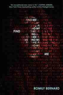 Find Me by Romily Bernard