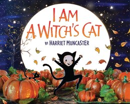 Book I Am A Witch's Cat by Harriet Muncaster
