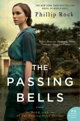 Book The Passing Bells: A Novel by Phillip Rock