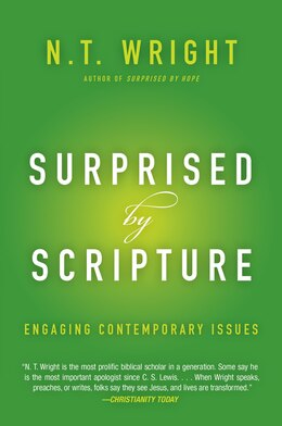 Book Surprised By Scripture: Engaging Contemporary Issues by N. T. Wright