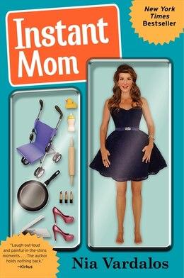 Book Instant Mom by Nia Vardalos