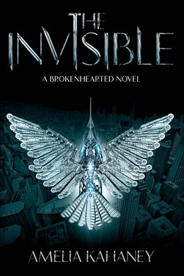 Book The Invisible: A Brokenhearted Novel by Amelia Kahaney