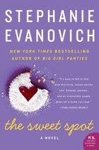 The Sweet Spot: A Novel