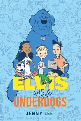 Book Elvis And The Underdogs by Jenny Lee