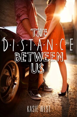 Book The Distance Between Us by Kasie West