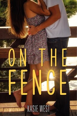 Book On The Fence by Kasie West