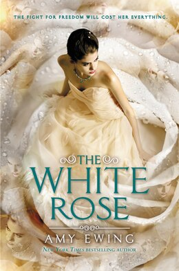 Book The White Rose by Amy Ewing
