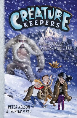 Book Creature Keepers and the Burgled Blizzard-Bristles by Peter Nelson