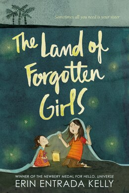 Book The Land of Forgotten Girls by Erin Entrada Kelly