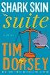 Shark Skin Suite: A Novel