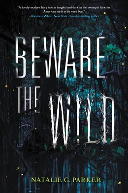 Book Beware the Wild by Natalie C. Parker