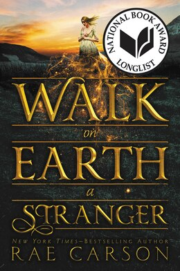 Book Walk on Earth a Stranger by Rae Carson