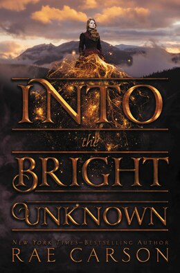 Book Into The Bright Unknown by Rae Carson