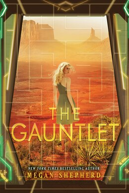 Book The Gauntlet by Megan Shepherd