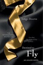Destined To Fly: An Avalon Novel