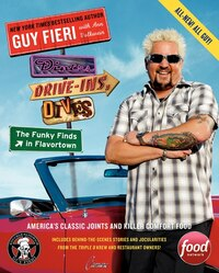 Diners, Drive-ins, And Dives: The Funky Finds In Flavortown: America's Classic Joints And Killer…