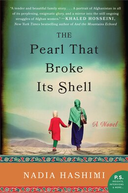 Book The Pearl That Broke Its Shell: A Novel by Nadia Hashimi