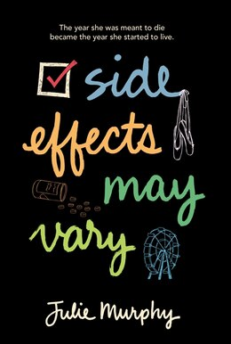 Book Side Effects May Vary by Julie Murphy