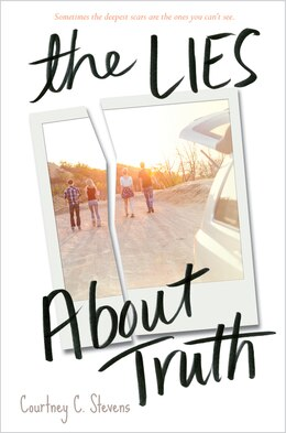 Book The Lies About Truth by Courtney Stevens