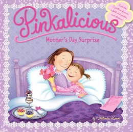 Book Pinkalicious: Mother's Day Surprise: Mother's Day Surprise by Victoria Kann