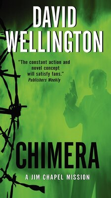 Book Chimera: A Jim Chapel Mission by David Wellington