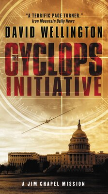 Book The Cyclops Initiative: A Jim Chapel Mission by David Wellington