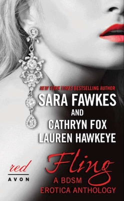 Book Fling: A Bdsm Erotica Anthology by Sara Fawkes