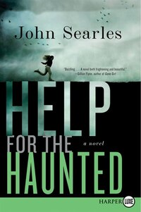 He For The Haunted: A Novel