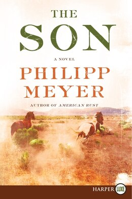 Book The Son Lp by Philipp Meyer