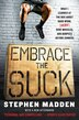 Embrace The Suck: What I learned at the box about hard work, (very) sore muscles, and burpees before sunrise by Stephen Madden