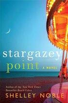 Stargazey Point: A Novel