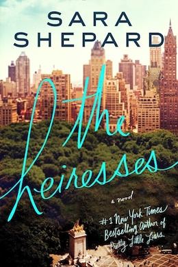 Book The Heiresses: A Novel by Sara Shepard