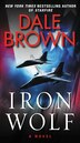 Iron Wolf: A Novel by Dale Brown
