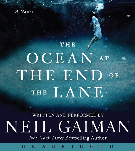 The Ocean At The End Of The Lane Cd: A Novel by Neil Gaiman