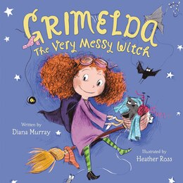 Book Grimelda: The Very Messy Witch by Diana Murray
