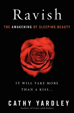 Book Ravish: The Awakening of Sleeping Beauty by Cathy Yardley